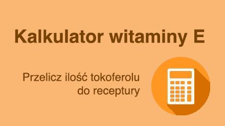 Kalkulator witaminy E